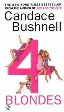 4 Blondes by Candace Bushnell (2002, Paperback)