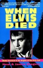 NEAL GREGORY, JANICE GREGORY - When Elvis Died: Media Overload & the Origins of