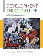 Development Through Life : A Psychosocial Approach by Philip R. Newman and...