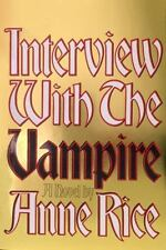 Interview With the Vampire Anne Rice 1976 BCE Book Club Edition Hardcover Knopf