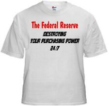 Federal Reserve Destroying... Political T Shirt NEW