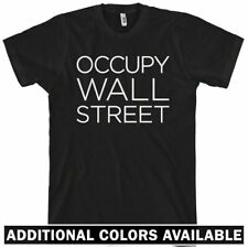 OCCUPY WALL STREET T-shirt - Anarchy Riot Wall Street Protest 99 Greed - XS-4XL