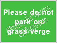 Please do not park on grass verge - Stickers & Signs