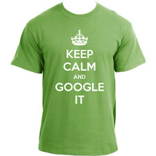 Keep Calm and Google It Funny Slogan Cool T-Shirt