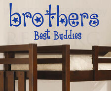 Wall Quote Decal Sticker Vinyl Art Brothers are Buddies Boy's Nursery Room K84