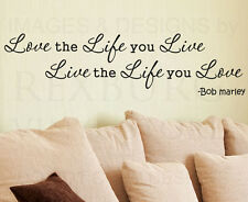 Wall Decal Sticker Quote Vinyl Lettering Bob Marley Love the Life You Live I90
