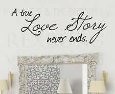 Wall Decal Quote Sticker Vinyl Art Lettering A True Love Story Never Ends L13