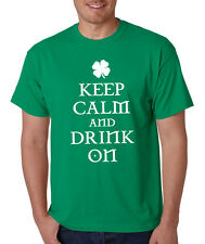 KEEP CALM AND DRINK ON Funny IRISH shamrock St. Patrick's day celtic T-shirt