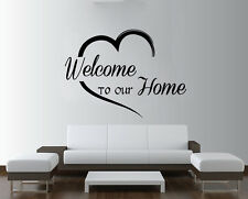 Quote - Welcome to our Home Free Squeegee! Wall Art Decal lounge Mural Sticker
