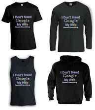 I DON'T NEED GOOGLE MY WIFE KNOWS EVERYTHING BLACK T-SHIRT / TOP TANK / HOODIE