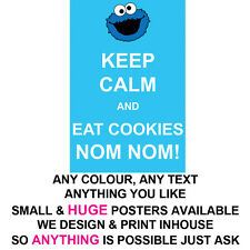 KEEP CALM POSTER LARGE  & SMALL COOKIES PROFESSIONAL PRINT ANY TEXT COLOUR THEME