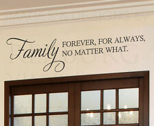 Family Forever Always No Matter What Wall Decal Vinyl Sticker Art Quote A18