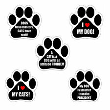 E&S Pets Humorous Dog & Cat Sayings Paw Shape Car Truck Refrigerator Magnet