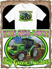 THIS GIRL LOVES BIG GREEN TRACTORS WOMENS T-SHIRT IN SIZE SMALL-4XL