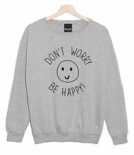 DON'T WORRY BE YONCE SWEATER JUMPER TOP SMILE HAPPY FASHION TUMBLR GRUNGE PARIS