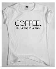 COFFEE. (N.) A HUG IN A CUP Dope T-shirt tee Indie Swag Tumblr Tee Fresh Funny