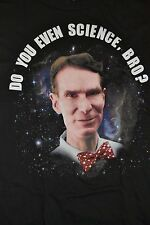 Bill Nye the Science Guy Do You Even Science Bro? Officially Licensed T-Shirt