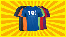 19th Birthday T Shirt Happy Birthday T-Shirt Funny 19 Years Old Tee 7 COLORS