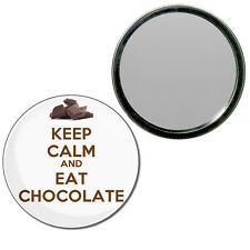 Keep Calm and Eat Chocolate - Round Compact Glass Mirror 55mm/77mm BadgeBeast