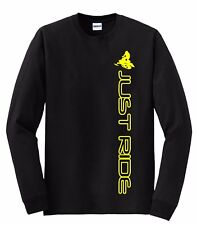 JUST RIDE SNOW MOBILE LONG SLEEVE T SHIRT SLED SKI DOO ARCTIC CAT YAMAHA MACHINE