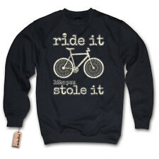 Pullover - RIDE IT LIKE YOU STOLE IT - Mountain bike Downhill Sweater S-XXL