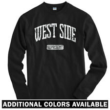 West Side Represent Long Sleeve T-shirt LS - Chicago Philly DC NYC - Men / Youth