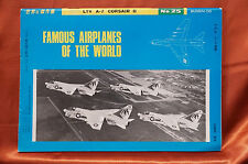 LTV A-7 Corsair II  , Famous Airplanes of the World #25, May 1972