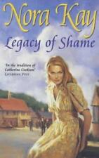 Legacy of Shame, Kay, Nora, Used; Good Book