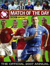 The Match of the Day Football Annual 2007: The World's 100 Top Players Revealed