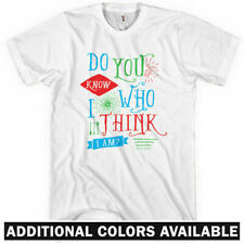 Do You Know Who I Am T-shirt - Men S-4X - Think Funny Hipster Narcissist Me Gift