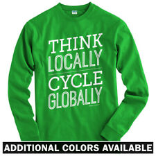 Think Locally Cycle Globally Long Sleeve T-shirt - LS Men S-4X - Cyclist Bicycle