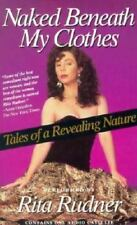 Naked Beneath My Clothes : Tales of a Revealing Nature by Rita Rudner (1 Tape)