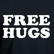 FREE HUGS Funny hugging day cool party peace T-shirt