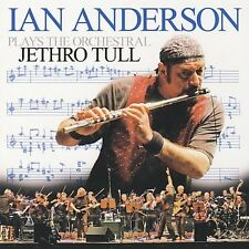 Ian Anderson Plays the Orchestral Jethro Tull * by Ian Anderson