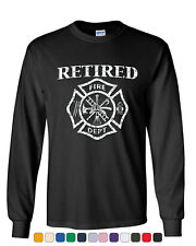 Retired Firefighter Long Sleeve T-Shirt Fire Dept Volunteer Retirement