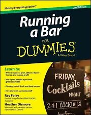 Running a Bar for Dummies by Heather Dismore and Ray Foley (2014, Paperback)