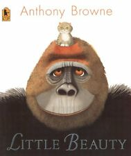 Little Beauty  Browne, Anthony Hardcover Turtleback Books