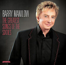 The Greatest Songs of the Sixties by Barry Manilow CD