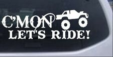 Cmon Lets Ride Car or Truck Window Laptop Decal Sticker Motor Sports 4X4 10X3.3