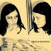 Fold Your Hands Child, You Walk Like a Peasant by Belle and Sebastian (CD,...