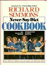 Richard Simmons' Never-Say-Diet Cookbook by Richard Simmons 1983, Hardback Copy