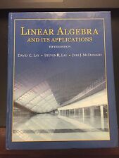 Linear Algebra and Its Applications by Judi J. McDonald, Steven R. Lay and...