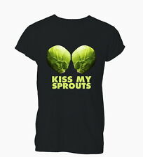 Kiss My Sprouts Funny Offensive Humour Rude Ladies Mens T-Shirt Tshirt Womens