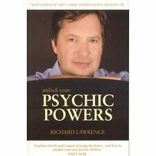Unlock Your Psychic Powers Richard Lawrence O Books Paperback 9781846940880