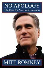 No Apology : The Case for American Greatness by Mitt Romney (2010, Hardcover)