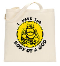 I Have The Body Of A God Buddha Fat Funny Tote Shopping Bag Large Lightweight