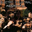 VARIOUS ARTISTS - Electro Industrial Assassins - CD ** Brand New **