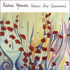 RACHEL GOSWELL - Waves Are Universal - CD ** Brand New **