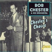 BOB CHESTER - Chester's Choice [ORIGINAL RECORDINGS REMASTERED] - CD