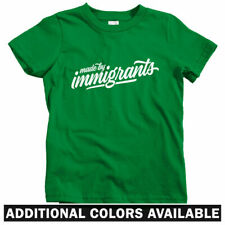 Made By Immigrants Script Kids T-shirt - Baby Toddler Youth Tee Gift Immigration